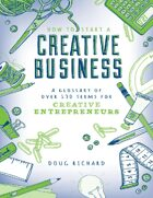 How to Start a Creative Business - A Glossary