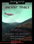 Ancient Trails:  Witness to History - Audio Enhancements