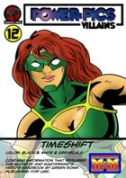 Power Pics Villains 12- Timeshift M&M edition