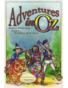 Adventures in Oz: Fantasy Roleplaying Beyond the Yellow Brick Road
