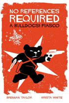 No References Required: A Bulldogs! Fiasco Playset