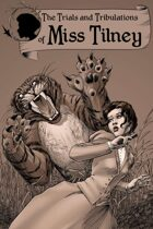 The Trials and Tribulations of Miss Tilney Issue 1
