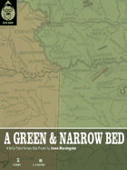 A Green and Narrow Bed