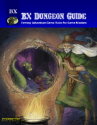BX RPG Dungeon Guide