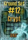 Ground set #12 - Crypt