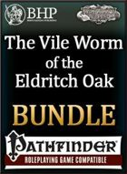 (PFRPG) The Vile Worm of the Eldritch Oak [BUNDLE]