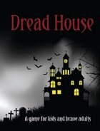 Dread House