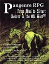 From Mud to Silver: Horror in the Old West