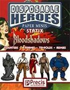 Disposable Heroes Bloodshadows Statix
