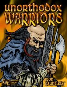 Unorthodox Warriors (for Iron Gauntlets) on RPGNow.com