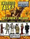 Disposable Heroes Pulp Statix 1: Villains