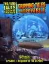 Gripping Tales of the Impossible #1