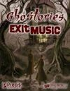 Ghostories: Exit Music