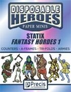 Disposable Heroes Fantasy Statix Hordes 1
