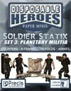 Disposable Heroes Soldier Statix 3: Planetary Militia
