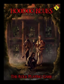 Hoodoo Blues the Role Playing Game on DriveThruRPG.com