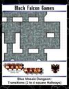 Blue Mosaic Dungeon: Transitions (2 to 4 square Hallways)
