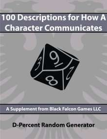 D-Percent - 100 Descriptions for How a Character Communicates on DriveThruRPG.com