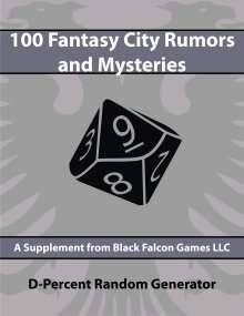 D-Percent - 100 Fantasy City Rumors and Mysteries on RPGNow.com