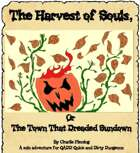 The Harvest of Souls, or The Town That Dreaded Sundown