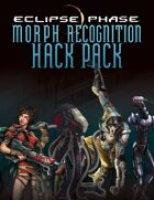 Eclipse Phase: Morph Recognition Hack Pack