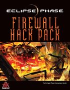Eclipse Phase: Firewall Hack Pack