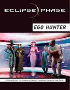 Eclipse Phase: Ego Hunter (first edition)
