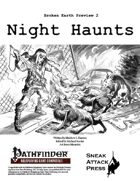 Broken Earth Prevew 2: Night Haunts