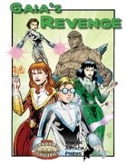 Gaia's Revenge (Savage Worlds)