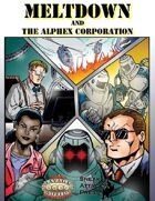 Meltdown and the AlphEx Corporation (Savage Worlds)
