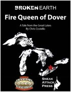 Broken Earth: Fire Queen of Dover (Savage Worlds)