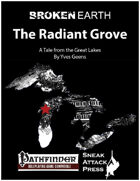 Broken Earth: The Radiant Grove (PFRPG)