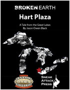 Broken Earth: Hart Plaza (Savage Worlds)