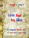 Argyle & Crew's Little Book of Big Ideas
