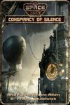 Conspiracy of Silence (Space: 1889 & Beyond, Season Two)