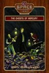 Ghosts of Mercury (Space 1889 & Beyond #3)