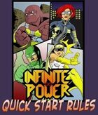 Infinite Power RPG Quick Start Rules