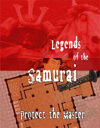 Legends of the Samurai: Protect the Master