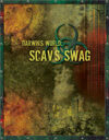 Darwin's World: Scav's Swag