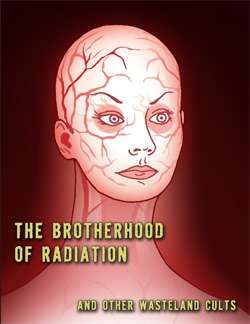 Darwin's World: The Brotherhood of Radiation on RPG Objects