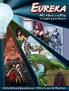 Eureka: 501 Adventure Plots to Inspire Game Masters