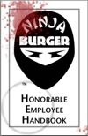 Ninja Burger Honorable Employee Handbook