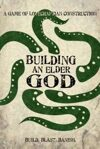 Building An Elder God