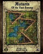 Mutants of the Vast Swamp Map Tiles