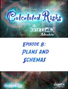 Calculated Risks Episode 8 - Plans and Schemas