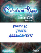 Calculated Risks Episode 10 - Travel Arrangements