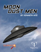 Moon Dust Men