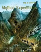 Trail of Cthulhu: Mythos Expeditions