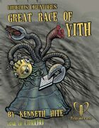 Hideous Creatures: Great Race of Yith