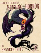 Hideous Creatures: Hunting Horror